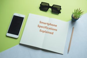 Smartphone Specifications Made Easier
