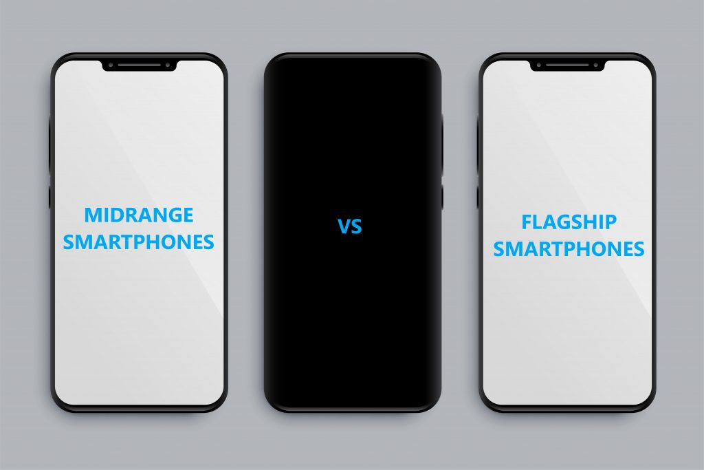 MIDRANGE VS FLAGSHIP SMARTPHONES-WHADDAFUDGE