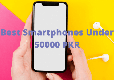 Best Smartphones Under 50000 PKR (1)