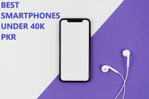 Best Smartphones In 30000-40000 RS Pakistan 2020