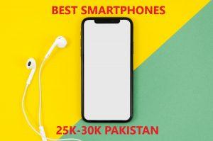Best Smartphones In 25000-30000 RS Pakistan 2020